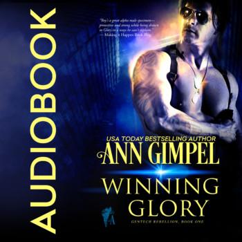 Winning Glory, GenTech Rebellion Book One