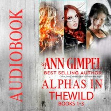 Alphas in the Wild Collection (Books 1-3)