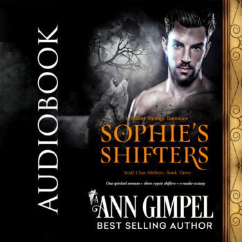 Sophie's Shifters, Wolf Clan Shifters Book Three