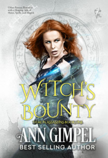 Witch's Bounty, Demon Assassins Book One