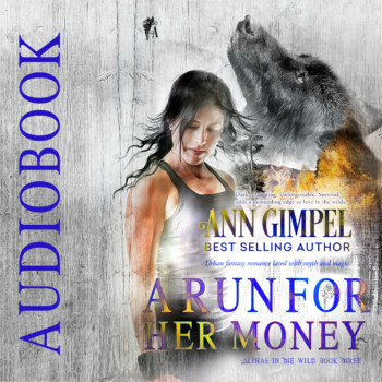 A Run For Her Money, Alphas in the Wild, Book Three