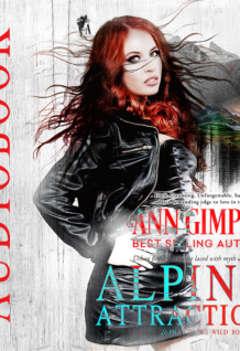 Alpine Attraction, Alphas in the Wild, Book Two